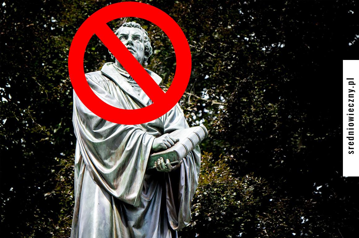 powody by nie świętować reformacji