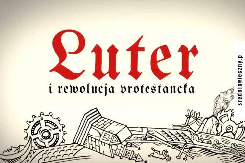 luter i rewolucja protestancka